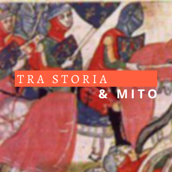 Tra Storia & Mito
